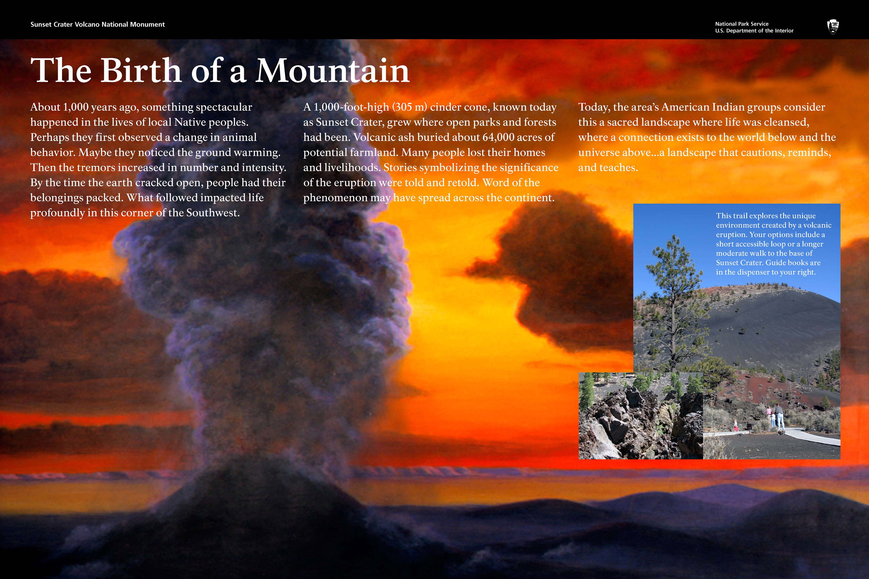 At birth, Sunset Crater was 1,000 feet (305 meters) tall.
